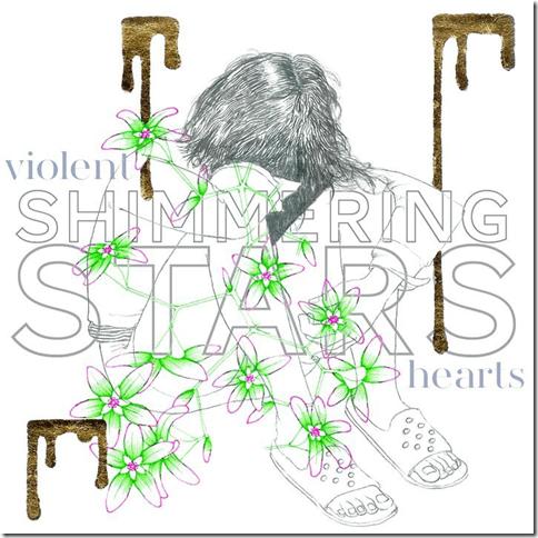 Shimmering Stars - Violent Hearts