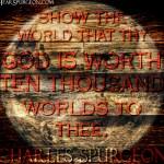 10,000 worlds -Spurgeon Photo Quote