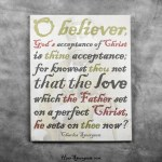 Acceptance - Charles Spurgeon Picture Quote