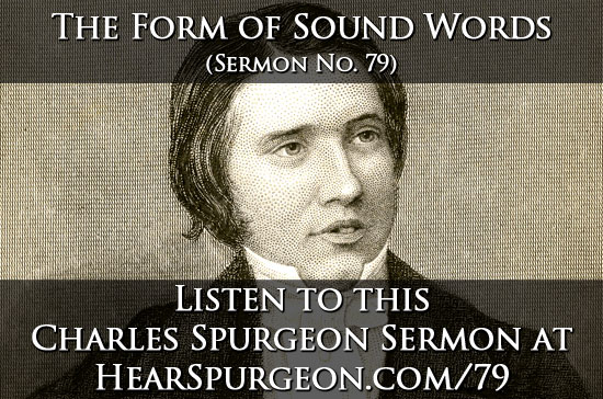 79 Form Sound Words c.h. spurgeon sermon audio