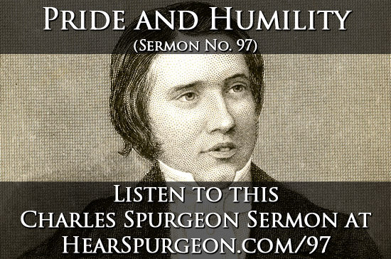 97 sermon, spurgeon sermon audio, charles spurgeon, pride humility, romans 8
