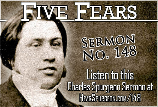 sermon 148, five fears, ecclesiastes 8, charles spurgeon young man,