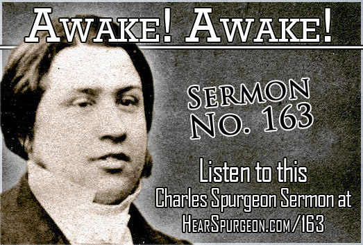 awake awake, sermon 163, spurgeon ch audio, 1 thessalonians 5,