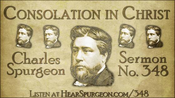 Consolation in Christ, Philippians 2, spurgeon audio, volume 7,