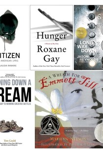 Compilation of book covers showing what I'm reading now: Rankine's Citizen, Gay's Hunger, Reynold's Long Way Down, Grahl's Running Down a Dream, and Nelson's A Wreath for Emmett Till.