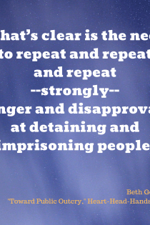 "This image shares the quote ""What's clear is the need to repeat and repeat and repeat—strongly—anger and disapproval at detaining and imprisoning people,"" against a dark blue background representing the night sky."