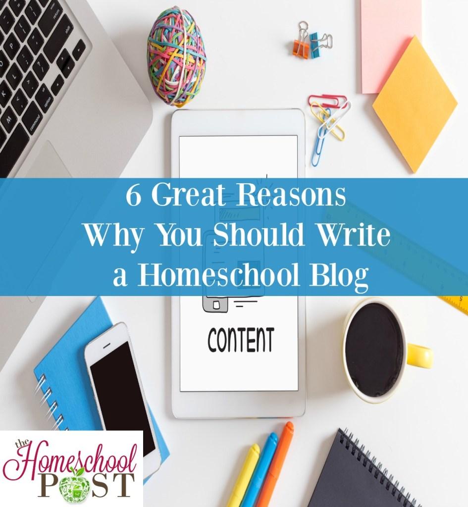 Why you should start a homeschool blog | homeschool moms | homeschooling | homeschool bloggers