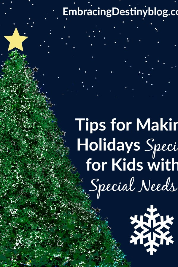 Tips for Making Holidays Special for Kids with Special Needs