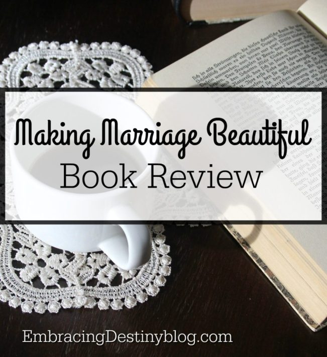 Making Marriage Beautiful book review. Christian marriage.