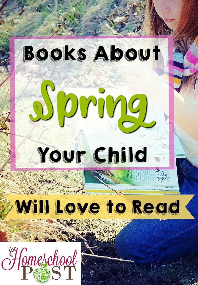 Spring books for kids | spring reading list | homeschooling book list for kids | spring book basket