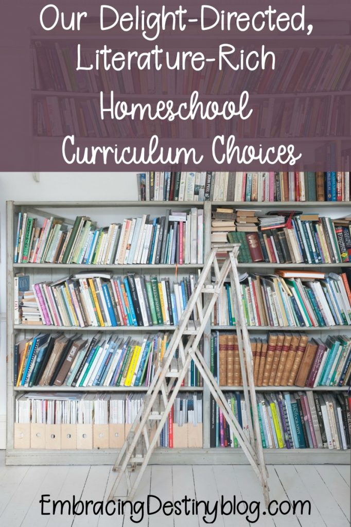Our homeschool curriculum choices for delight-directed, literature-rich homeschooling | what homeschool curriculum we use and why