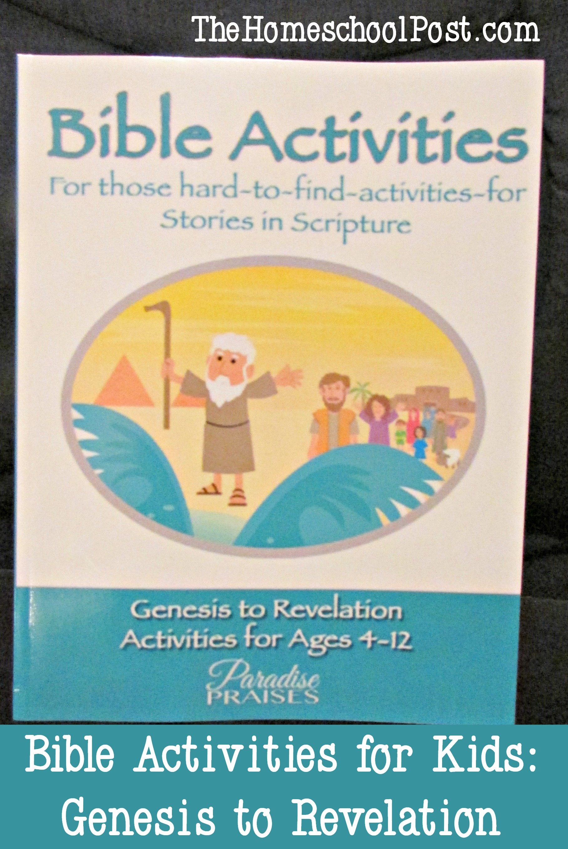 Bible Activities for Kids: Genesis to Revelation | Heart and Soul ...