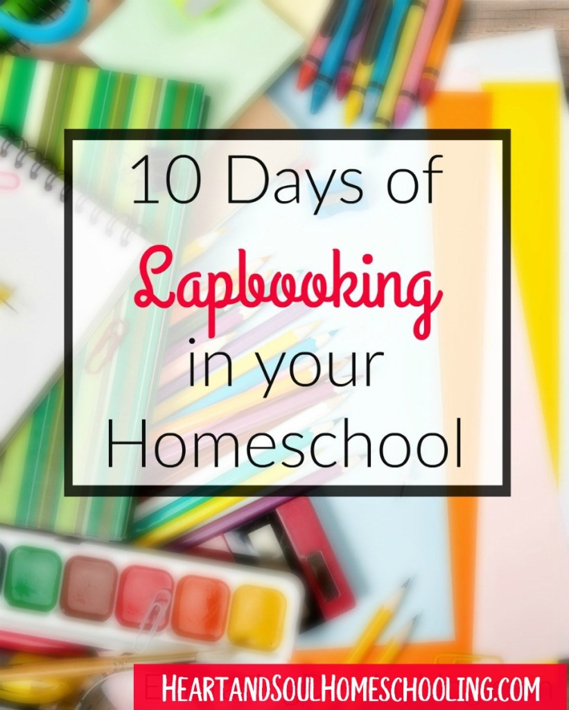 Lapbooking in your #Homeschool 10 day series | #homeschooling