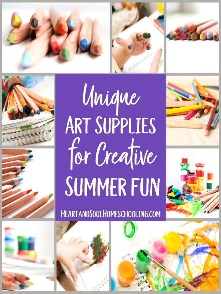 Must Have Summer Art Supplies Heart And Soul Homeschooling