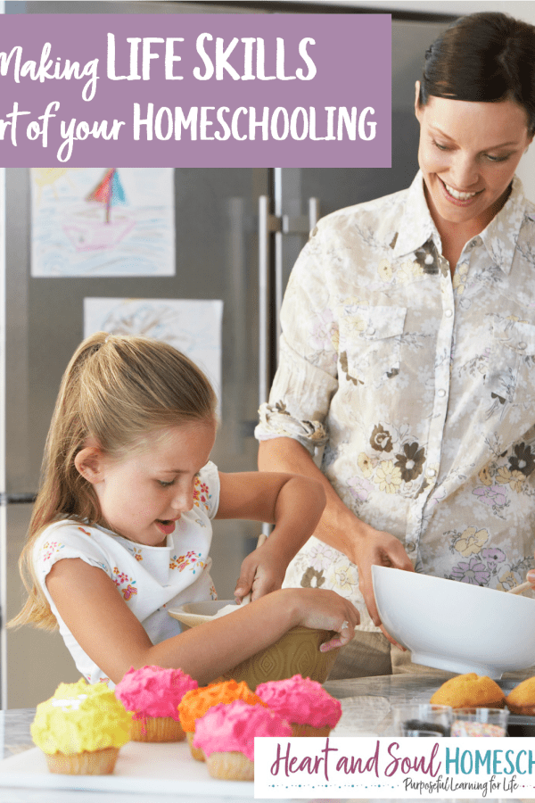 Life Skills in your Homeschool