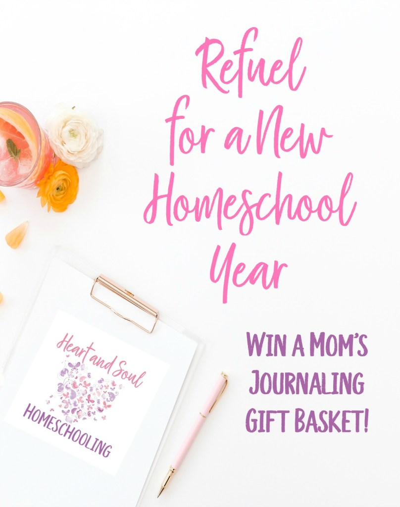 Refuel for a new homeschool year with a mom's journaling gift basket giveaway!