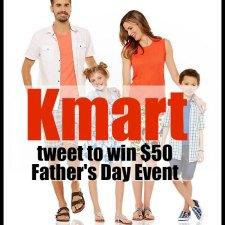 Tweet to Win $50 to Kmart! #BestDad #BestGifts @Kmart
