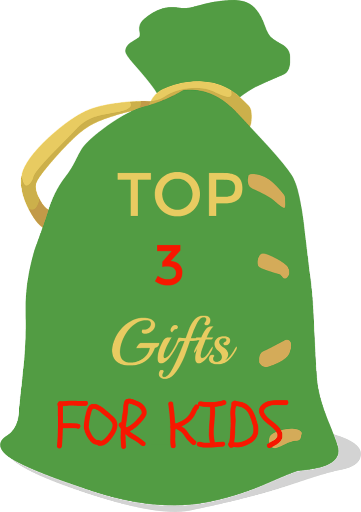 3 Top Gifts For Kids