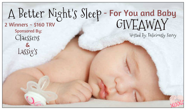 A Better Night's Sleep - For You and Baby Giveaway