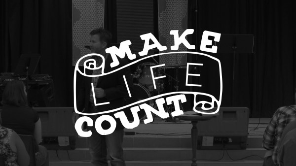 Make Life Count - Heart Cry Church