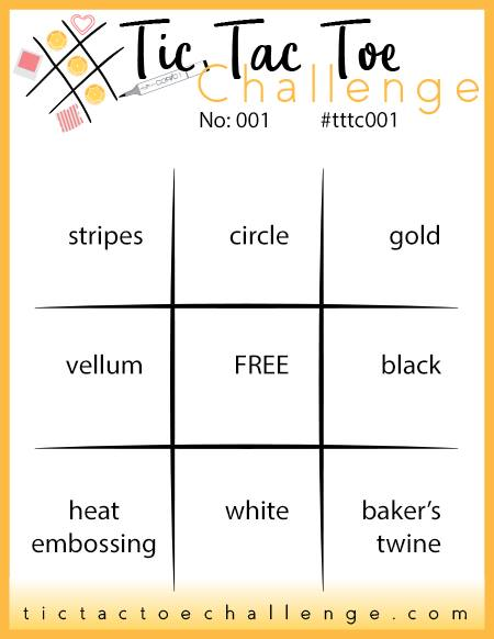 Tic Tac Toe Week #1 Challenge Board - Rosanne Mulhern stampinup