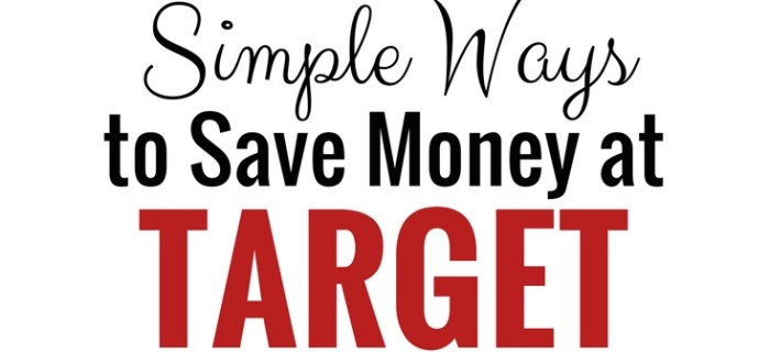 Simple Ways to Save Money at Target