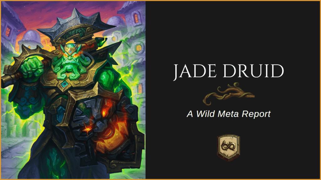 [WILD META GUIDE] Jade Druid