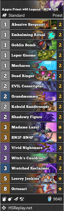 Aggro Priest #60 Legend - MJM_HS