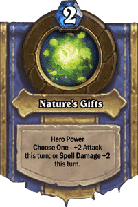 Druid - Hero Powers - Nature's Gifts