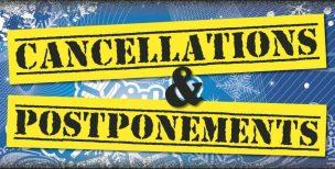 cancellations postponements