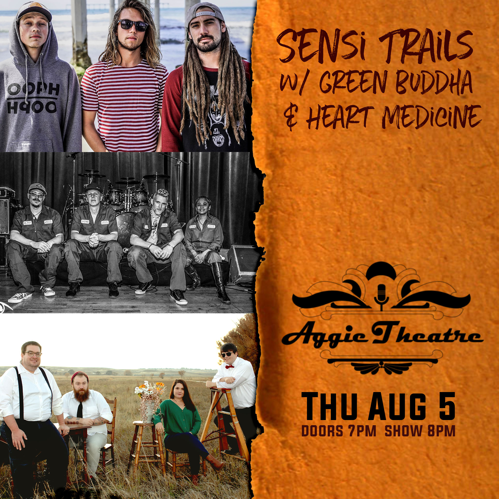 Aggie Theatre - Sensi Trails, Green Buddha w/ Heart Medicine