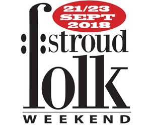 Stroud Folk Weekend 2018