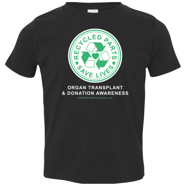 Recycled Parts Save Lives Toddler tee