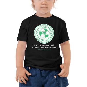 Recycled Parts Save Lives Toddler t-shirt