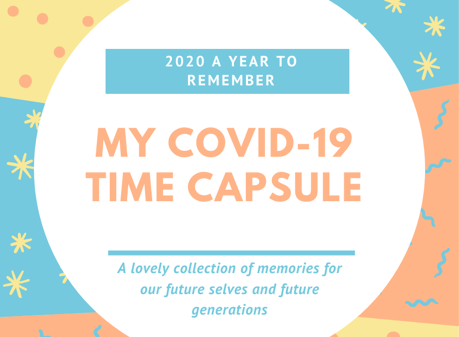 My COVID-19 Time Capsule
