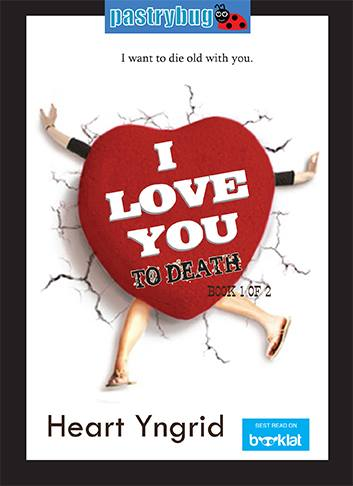 I Love You To Death (book 1)