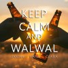 [COVER REVEAL] Keep Calm And Walwal