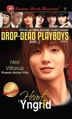 Batch 2- Book 9: Hiro Villaruiz (Wanted: Perfect Wife)