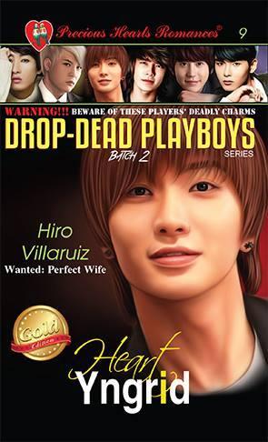Batch 2- Book 9: Hiro Villaruiz (Wanted: Perfect Wife)
