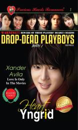 Batch 1- Book 1: Xander Avila (Love Is Only In The Movies)