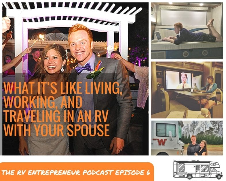RVE 006: What It's Like Living, Working, and Traveling in an RV With Your Spouse