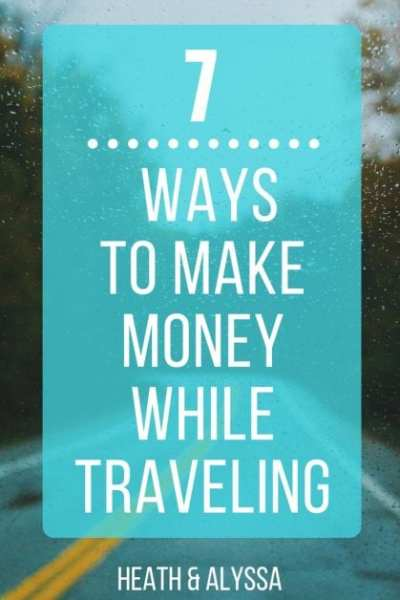 7 Ways to Build Remote Income And Make Money While Traveling