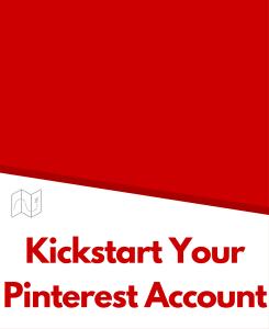 Kickstart Your Pinterest Account