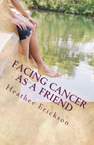 Facing Cancer As A Friend Facing Cancer With Grace