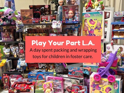 Play Your Part L.A. - Toy People really do care about kids