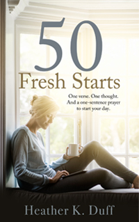 50 Fresh Starts Prayer Devotional book cover by Heather K. Duff
