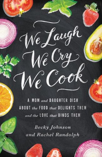 We Laugh, We Cry, We Cook Book Image