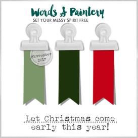 Words & Paintery Challenge November 2017