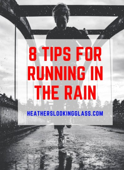 8 Tips for Running in the Rain