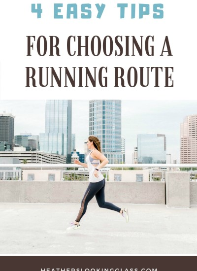 4 Easy Tips for Choosing a Running Route